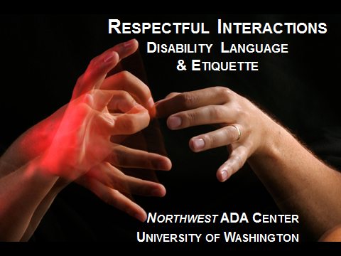 Disability Language and Etiquette